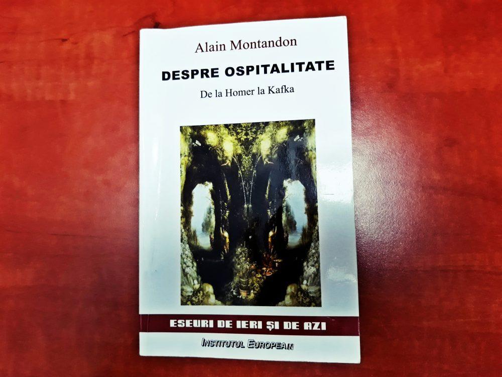 Despre ospitalitate: de la Homer la Kafka, Alain Montandon