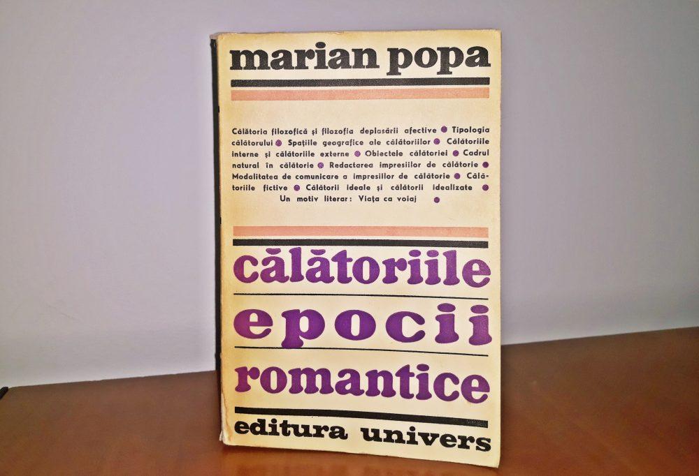Călătoriile epocii romantice, Marian Popa