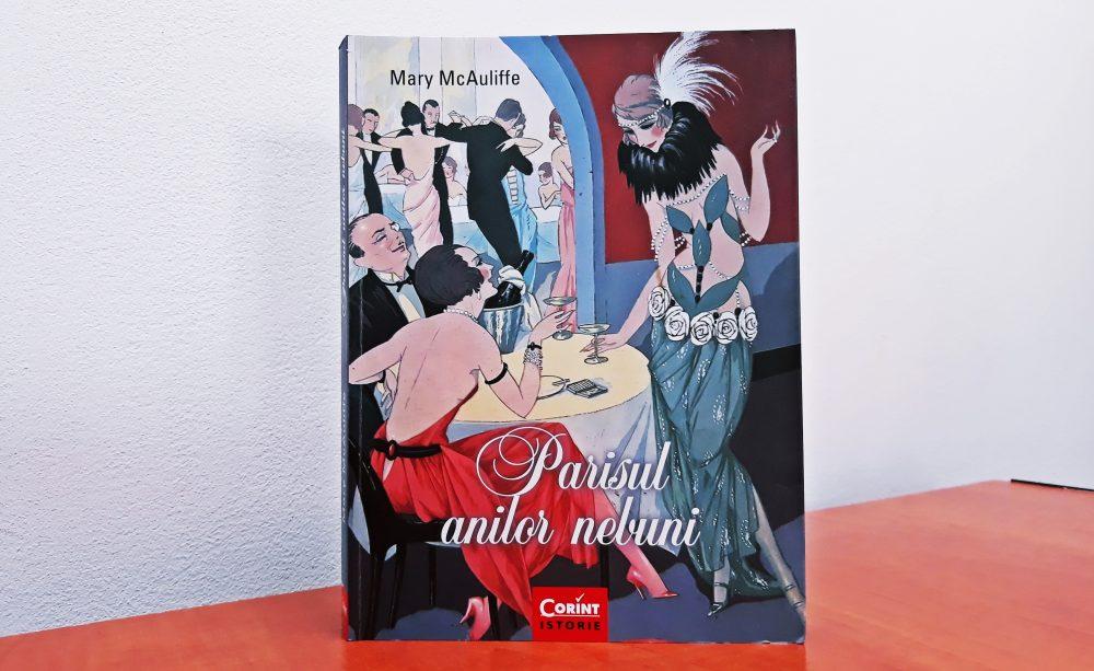 Parisul anilor nebuni, Mary McAuliffe