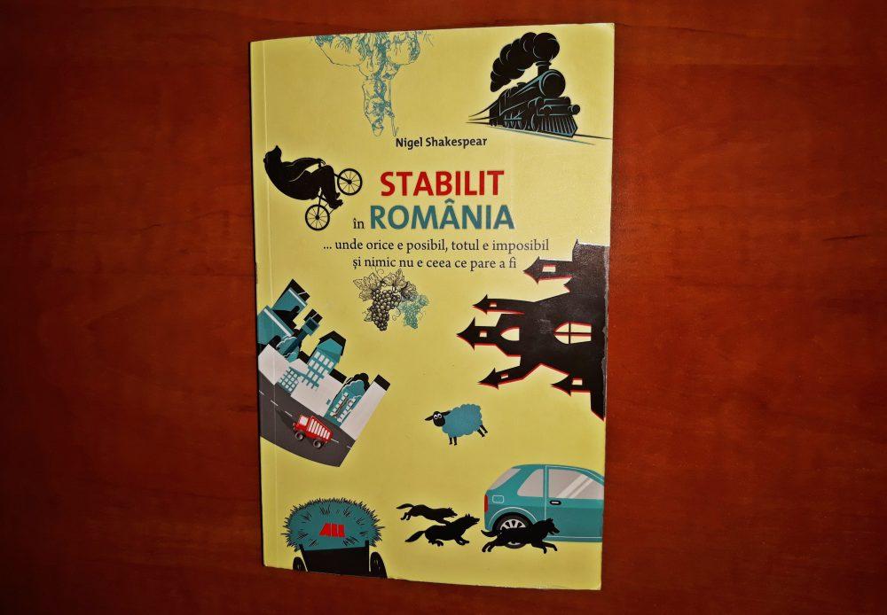 Stabilit în România…, Nigel Shakespear