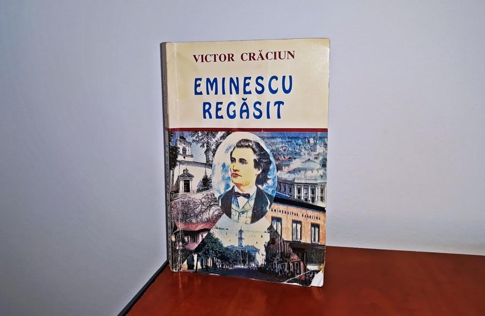 Eminescu regăsit, Victor Crăciun